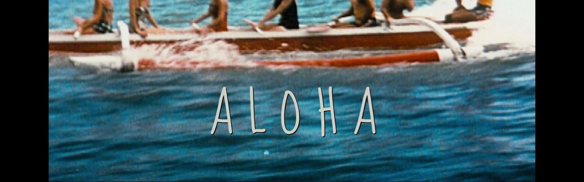 """""""Aloha"""" HD Screencaptures"""