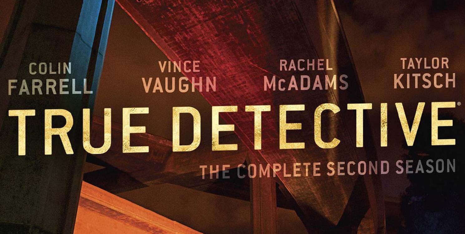 """True Detective"" Season Two DVD/Blu-Ray Details"