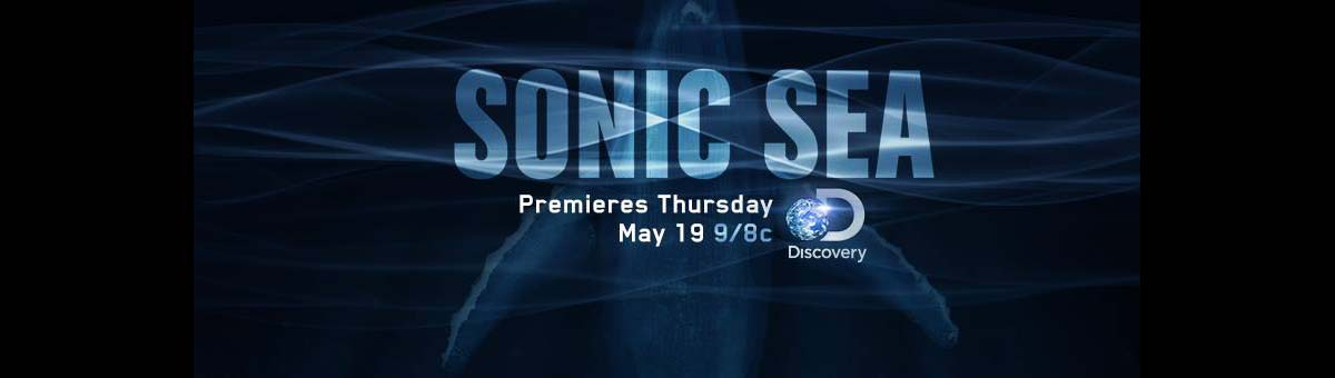 """Reminder: """"Sonic Sea"""" Discovery Premiere"""
