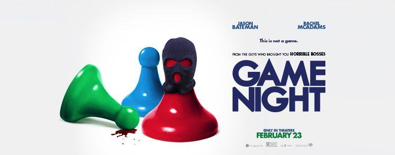 "Latest ""Game Night"" News: TV Spots, Still & More"